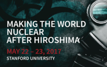 Making the World Nuclear After Hiroshima Conference Information